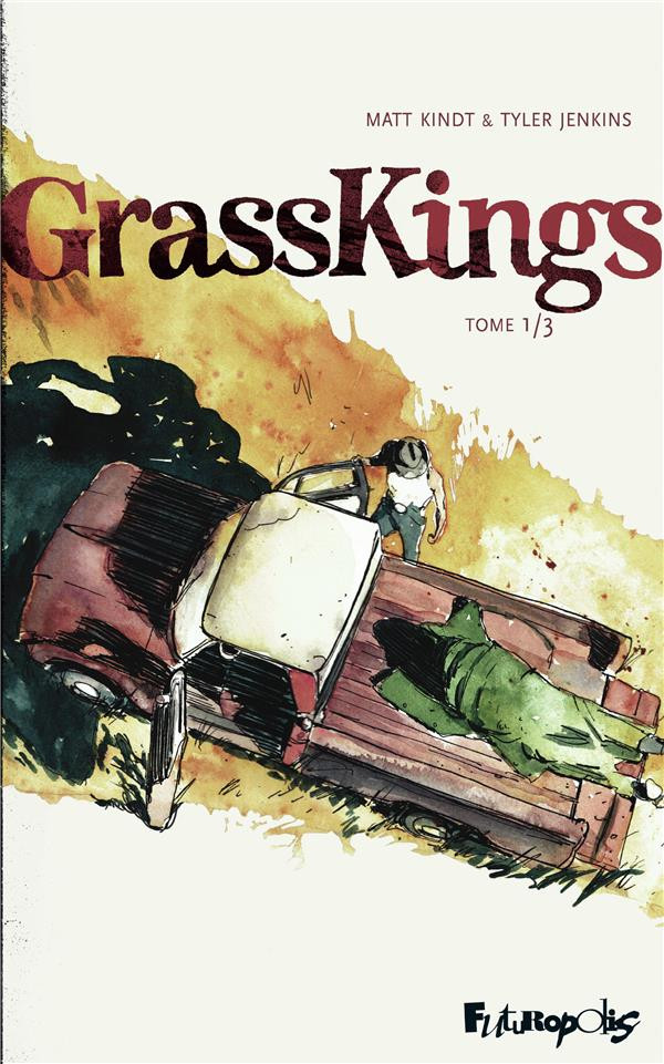 Couverture de Grass Kings -1- Tome 1