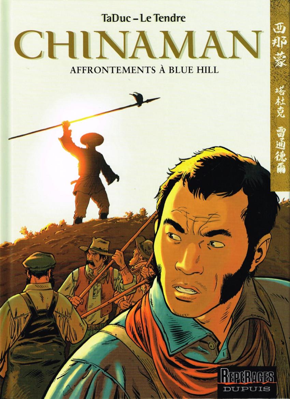 Couverture de Chinaman -7- Affrontements à Blue Hill