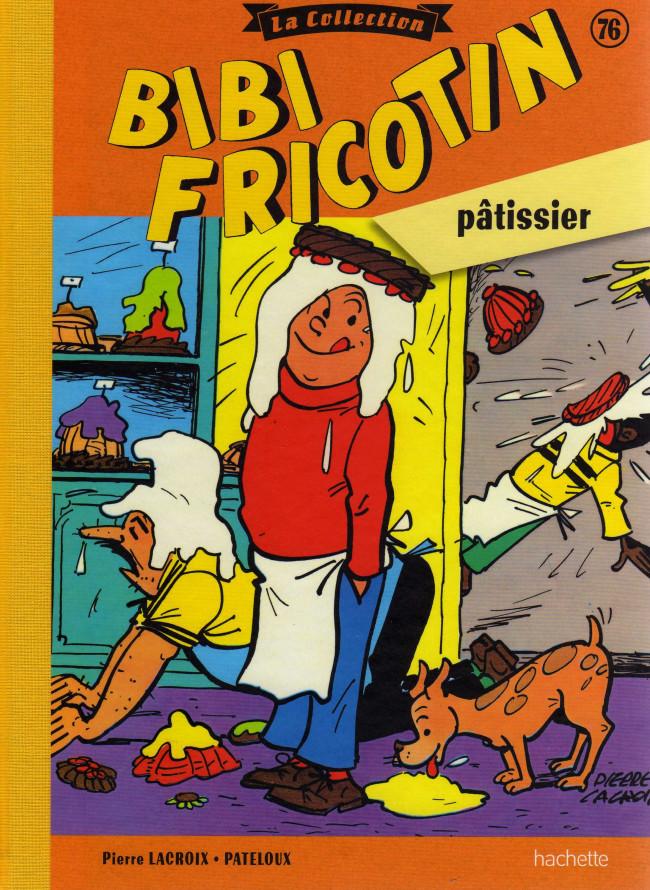 Couverture de Bibi Fricotin (Hachette - la collection) -76- Bibi Fricotin pâtissier