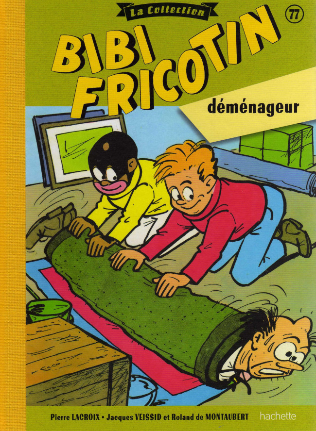 Couverture de Bibi Fricotin (Hachette - la collection) -77- Bibi Fricotin déménageur