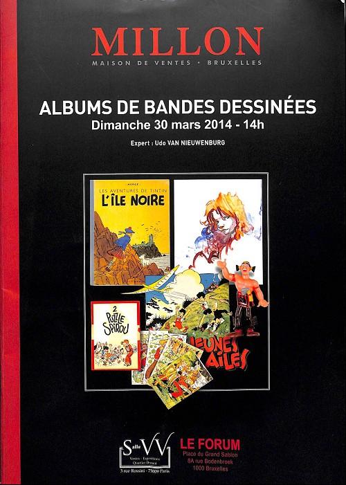 Couverture de (Catalogues) Ventes aux enchères - Millon - Millon - Albums de bandes dessinées - Dimanche 30 mars 2014 - Bruxelles