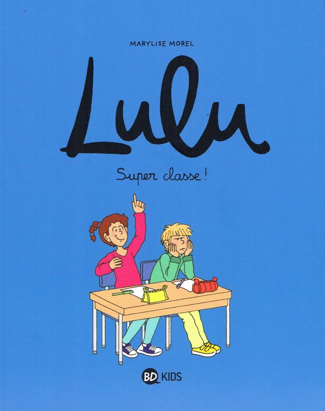 Couverture de Lulu (Morel) -7- Super classe !