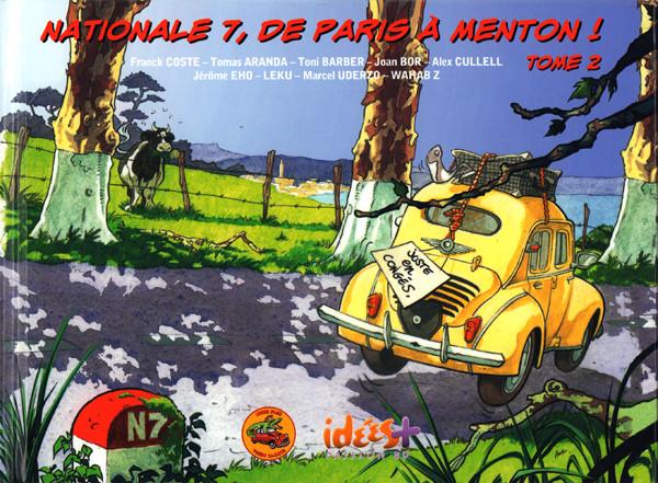 Couverture de Nationale 7, de Paris à Menton ! -2- Tome 2