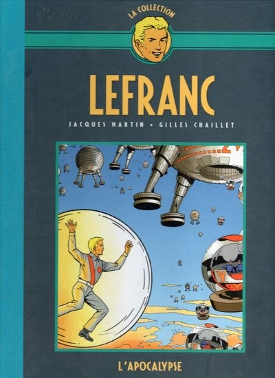 Couverture de Lefranc - La Collection (Hachette) -10- L'apocalypse