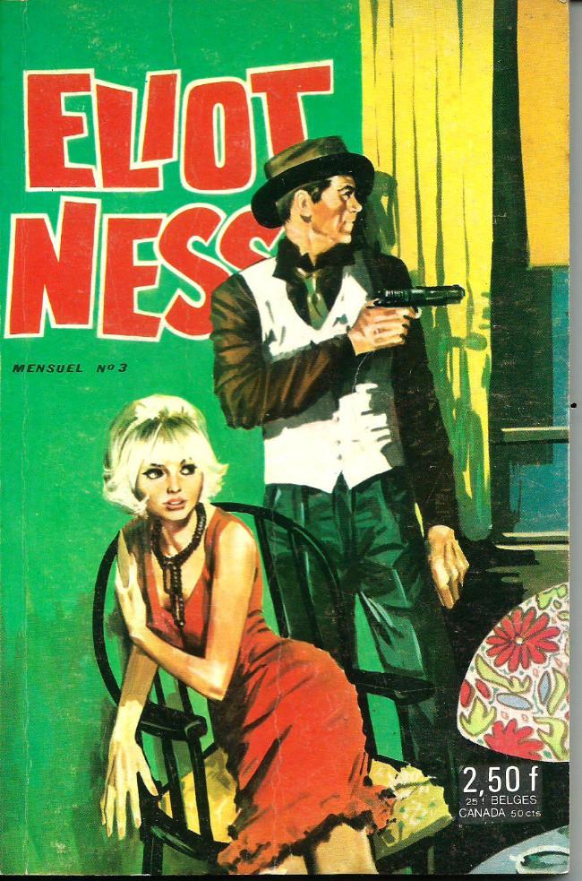 Couverture de Eliot Ness (2ème série) -3- Abattre Eliot Ness