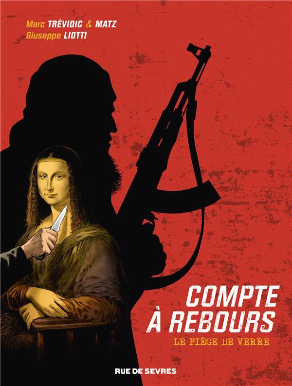Compte à rebours (Trévidic/Matz/Liotti)  - 2 tomes