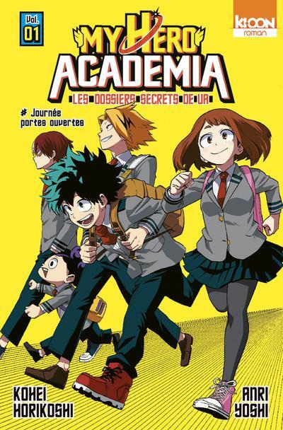 Couverture de My Hero Academia -R01- Les Dossiers secrets de UA - 1 - Journée portes ouvertes