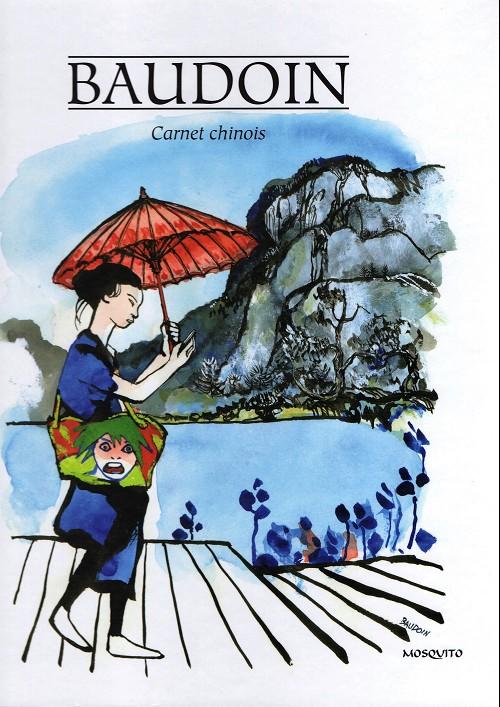 Couverture de (AUT) Baudoin, Edmond - Carnet chinois