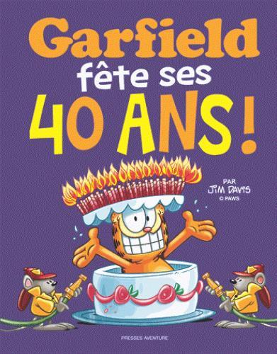 Couverture de Garfield -HS11- Garfield fête ses 40 ans !