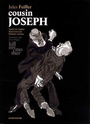 Couverture de Kill my mother -2- Cousin Joseph