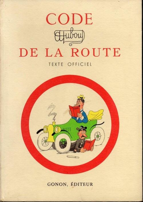 Couverture de (AUT) Dubout - Code de la route - texte officiel