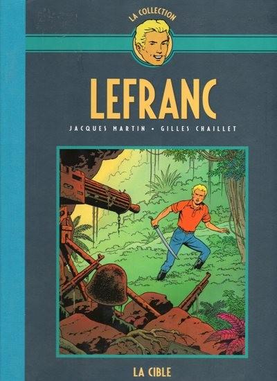 Couverture de Lefranc - La Collection (Hachette) -11- La cible