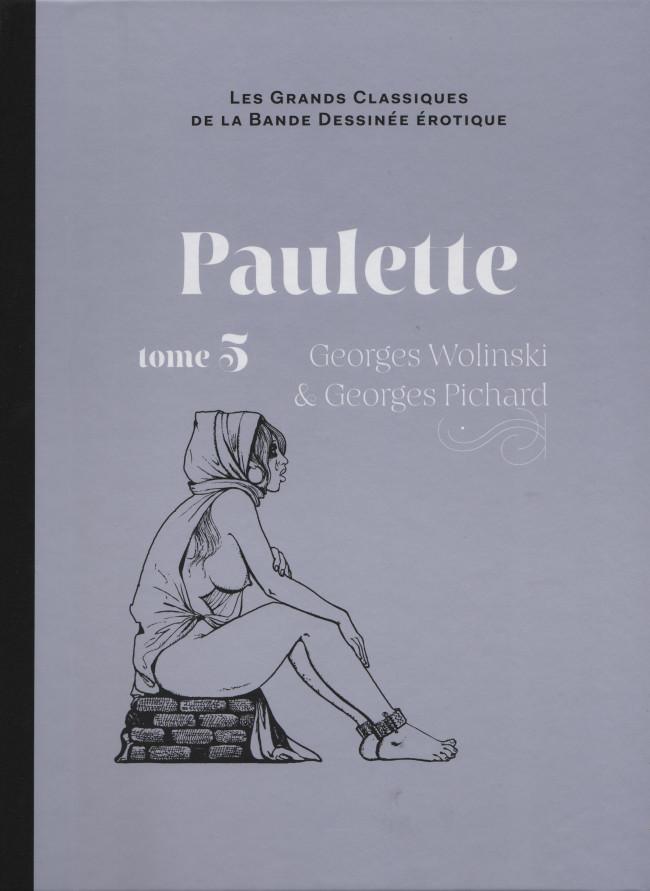 Couverture de Les grands Classiques de la Bande Dessinée érotique - La Collection -7361- Paulette - tome 5