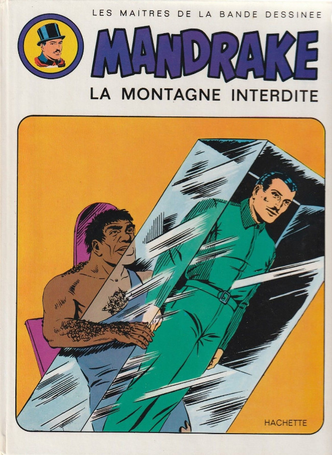 Couverture de Mandrake (Hachette) -2- La montagne interdite