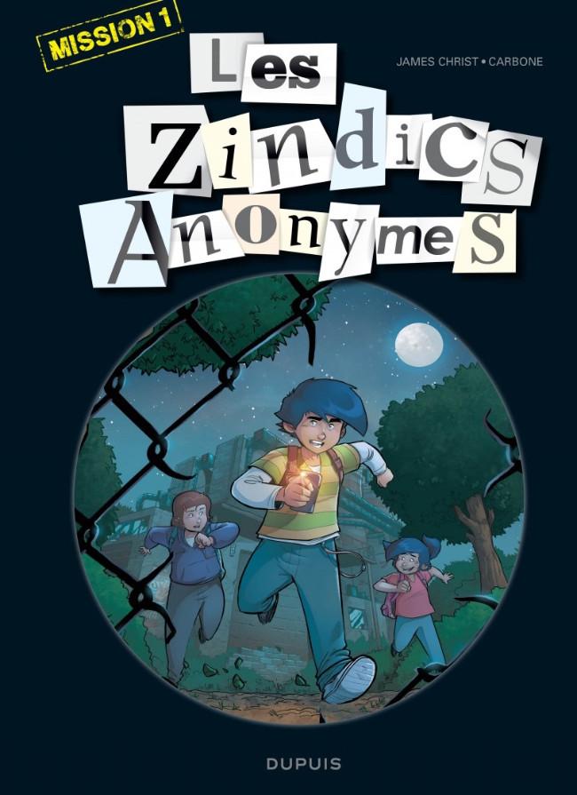 Couverture de Les zindics Anonymes -1- Mission 1