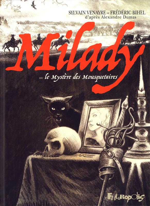 Couverture de Milady ou le Mystère des Mousquetaires