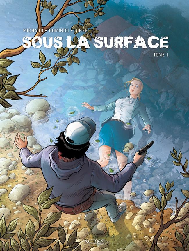 Couverture de Sous la surface -1- Sous la surface - tome 1