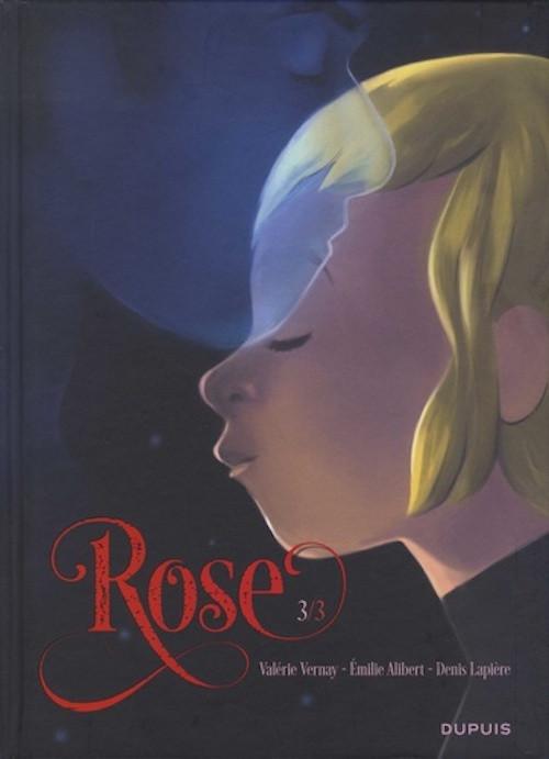 Couverture de Rose (Vernay/Alibert/Lapière) -3- Tome 3