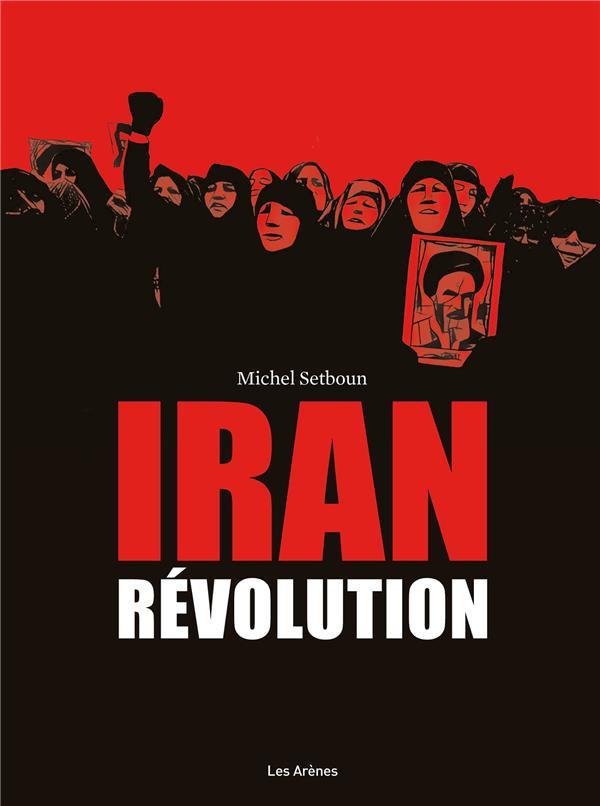 Couverture de Iran révolution