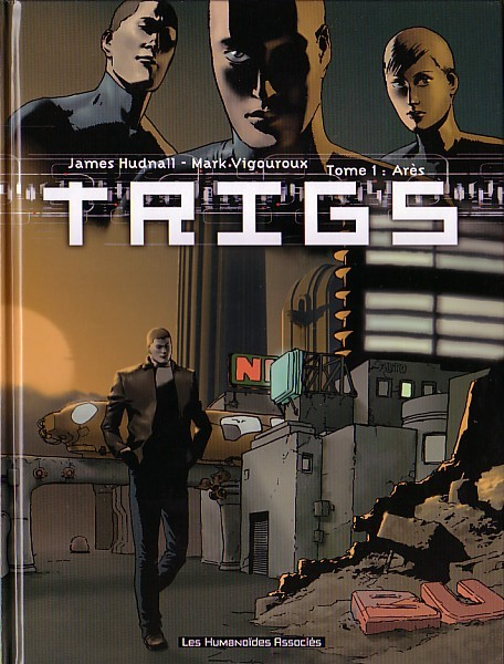 Trigs - Tome 1
