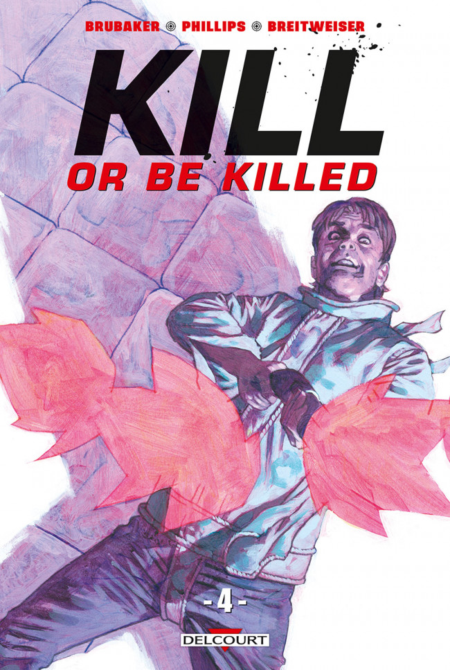 Couverture de Kill or Be Killed -4- Tome 4