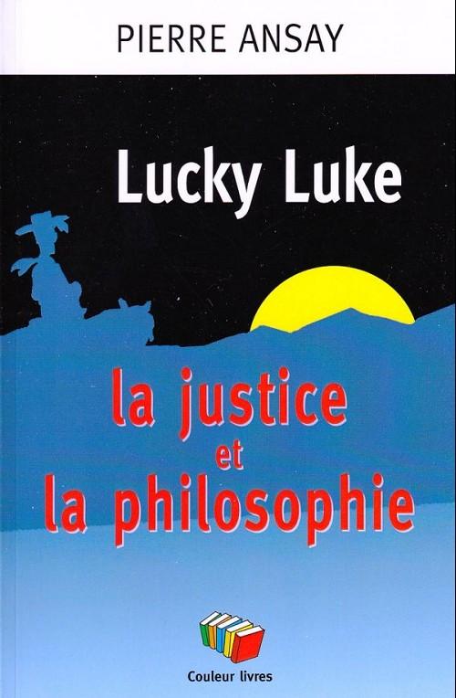 Couverture de (DOC) Études et essais divers - Lucky luke - la justice et la philosophie