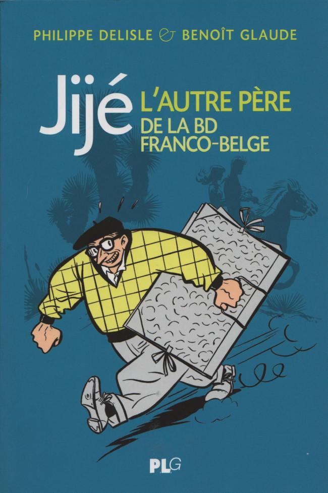 Couverture de (AUT) Jijé - Jijé - L'autre père de la BD franco-belge