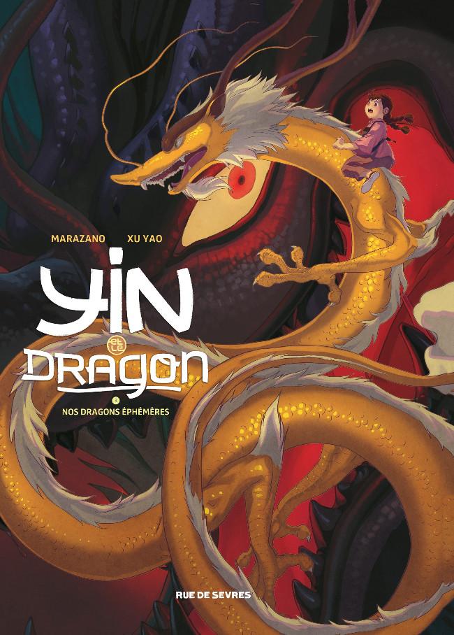 Couverture de Yin et le dragon -3- Nos dragons éphémères