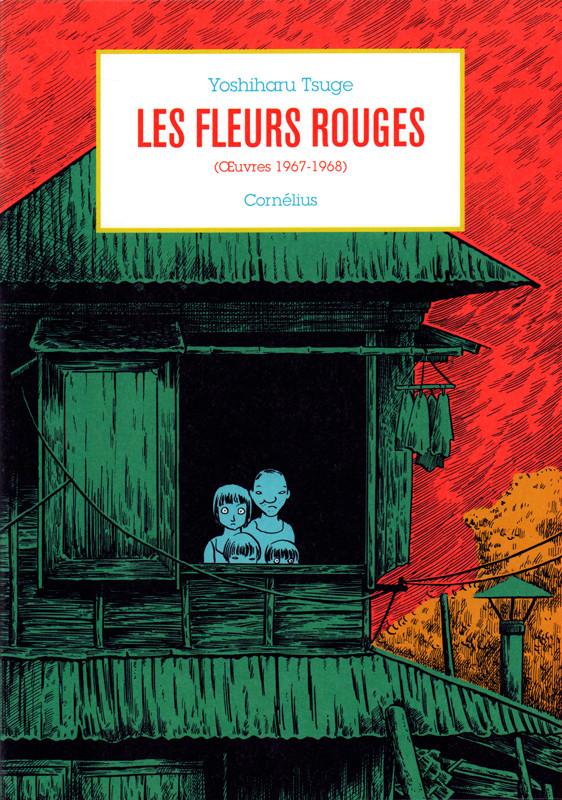 Couverture de Les fleurs rouges - Œuvres 1967-1968