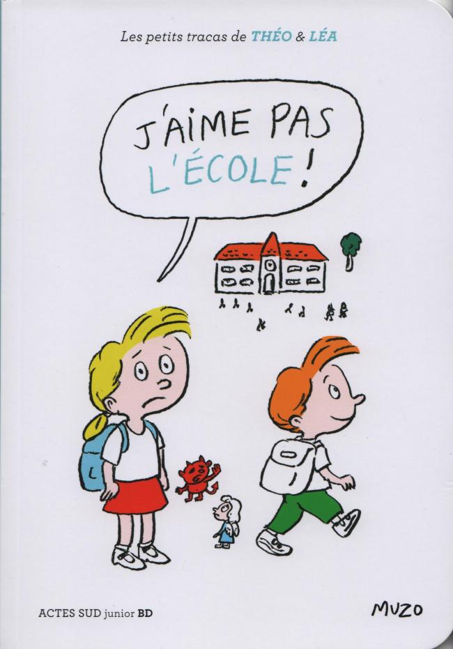 Couverture de Les petits tracas de Théo & Léa -13- J'aime pas l'école
