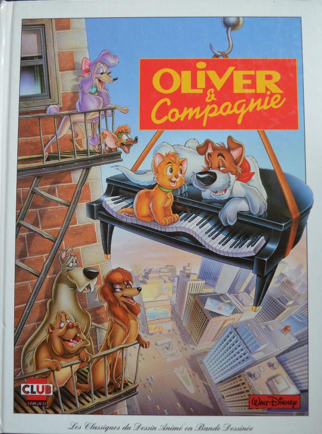 Couverture de Les classiques du dessin animé en bande dessinée -21- Oliver & compagnie