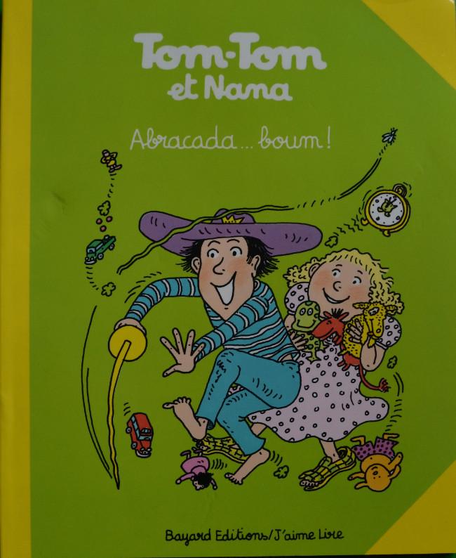 Couverture de Tom-Tom et Nana -16- Abracada... boum !