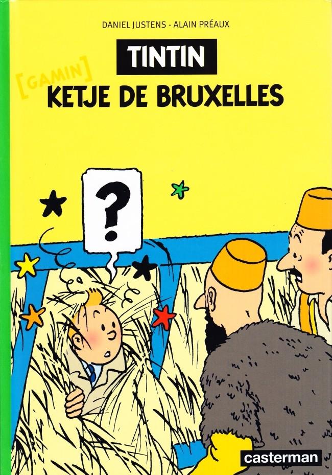 Couverture de Tintin - Divers - Tintin ketje [gamin] de Bruxelles