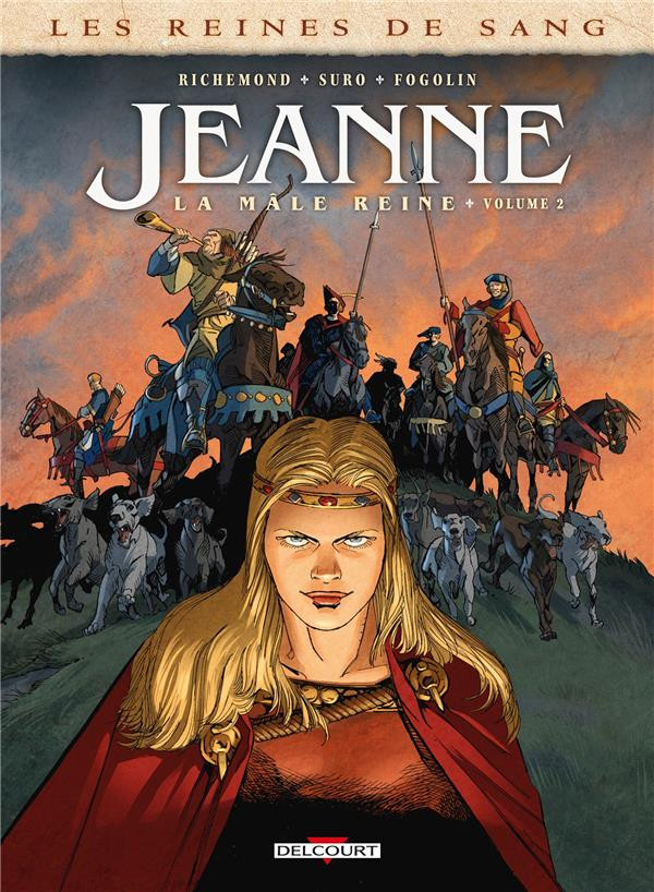 Couverture de Les reines de sang - Jeanne, la mâle reine -2- Tome 2