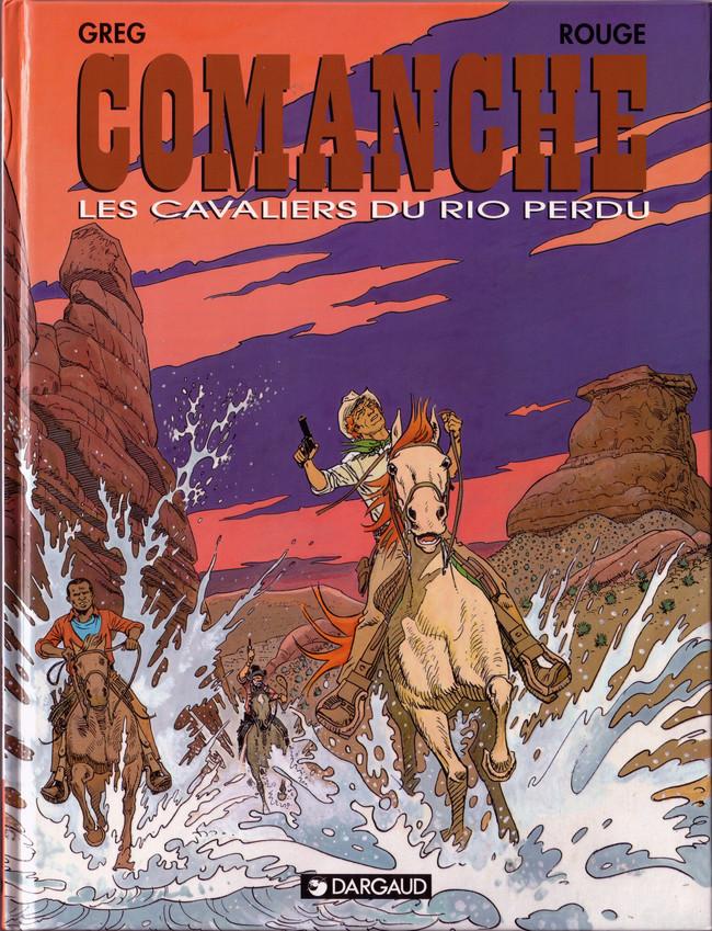 Couverture de Comanche -14- Les cavaliers du rio perdu