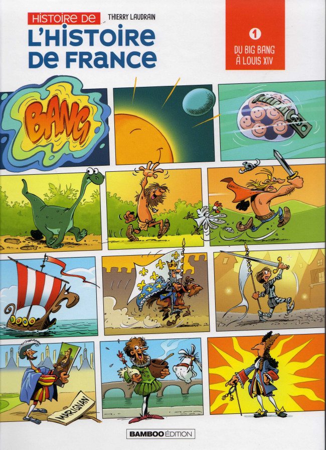Couverture de Histoire de l'Histoire de France -1- Du big bang à Louis XIV