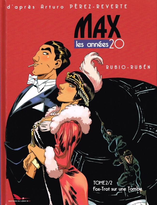 Couverture de Max - Les Années 20 -2- Fox-Trot sur une Tombe