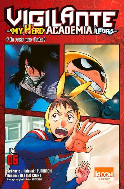 Couverture de Vigilante - My Hero Academia Illegals -5- En route pour Osaka !