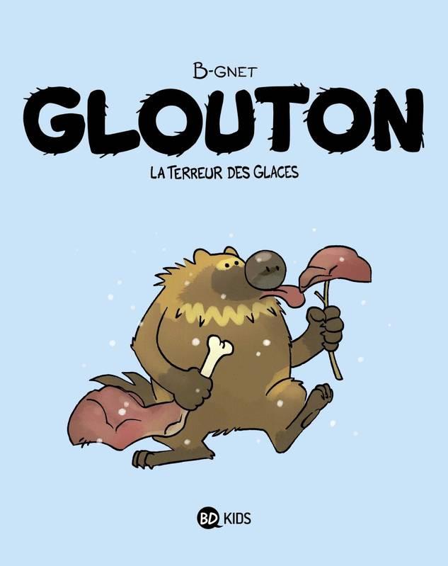 Couverture de Glouton -1- La terreur des glaces