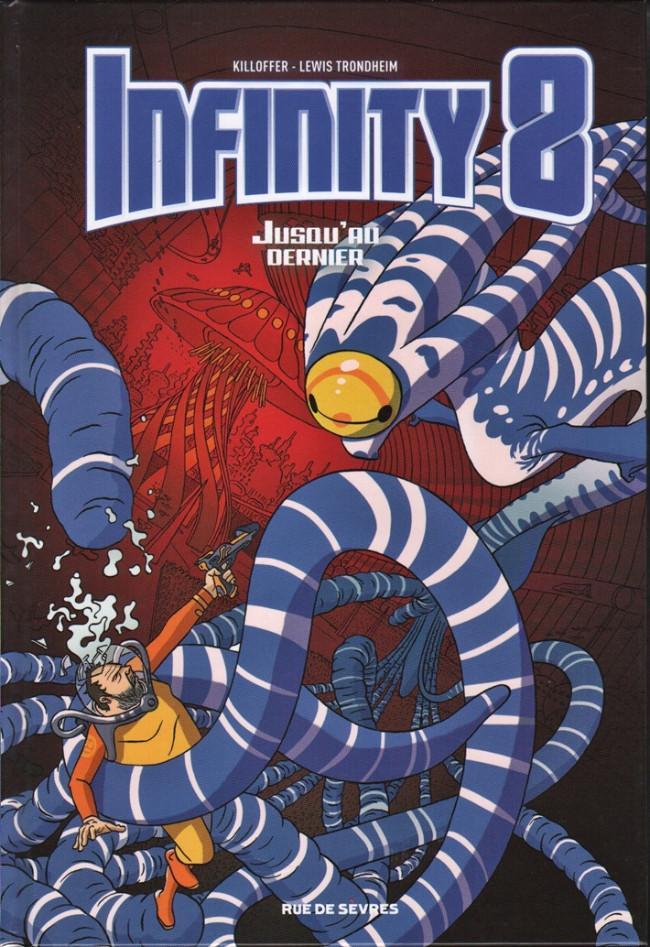 Couverture de Infinity 8 -8- Jusqu'au dernier