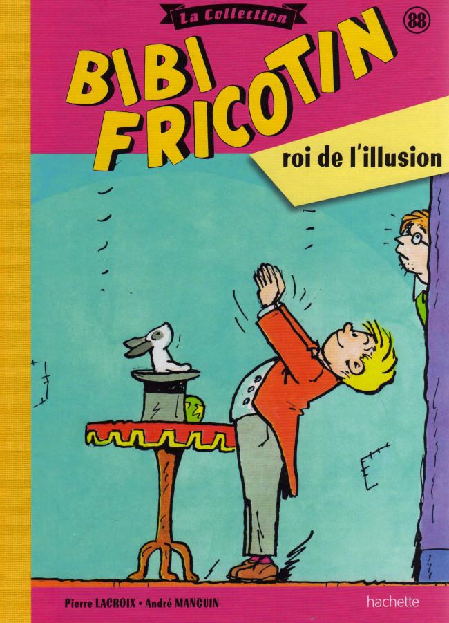 Couverture de Bibi Fricotin (Hachette - la collection) -88- Roi de l'illusion