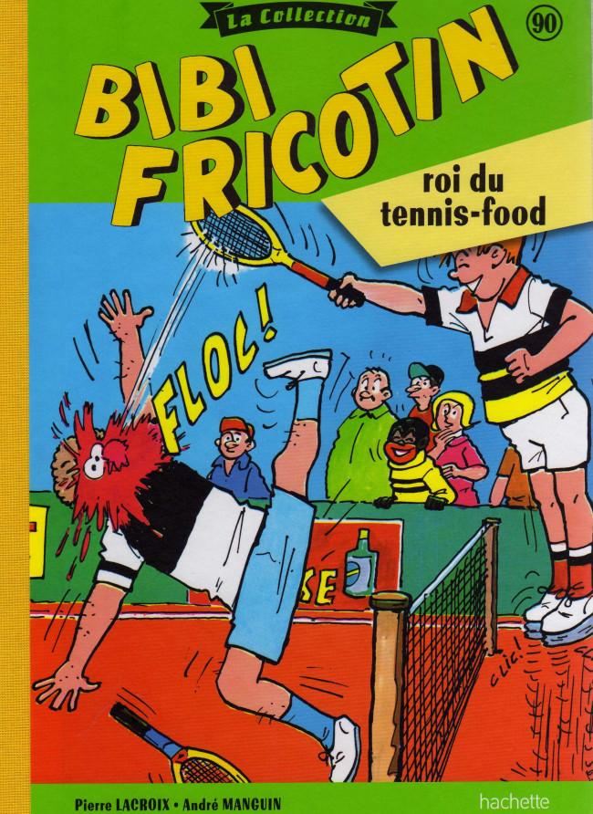 Couverture de Bibi Fricotin (Hachette - la collection) -90- Roi du tennis-food