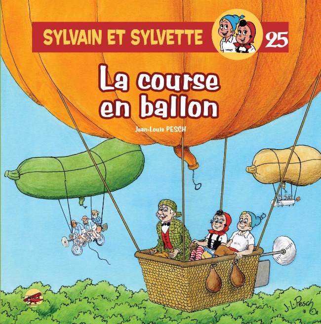Couverture de Sylvain et Sylvette (Éditions P'tit Louis) -25- La course en ballon