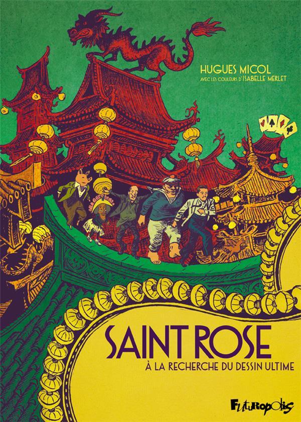 Couverture de Saint Rose - À la recherche du dessin ultime