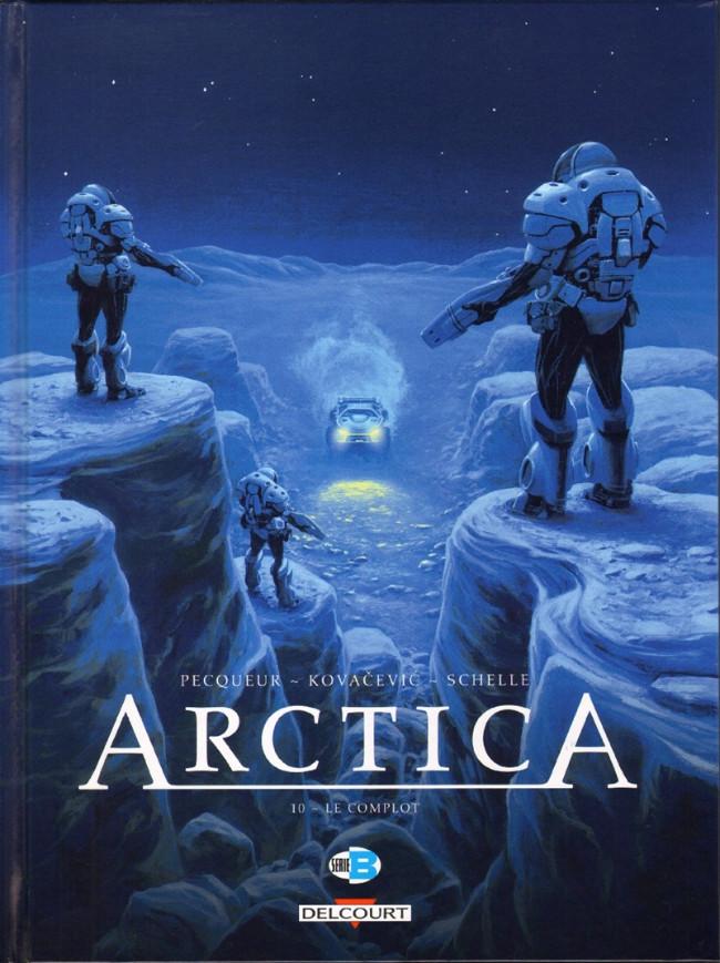 Couverture de Arctica -10- Le complot