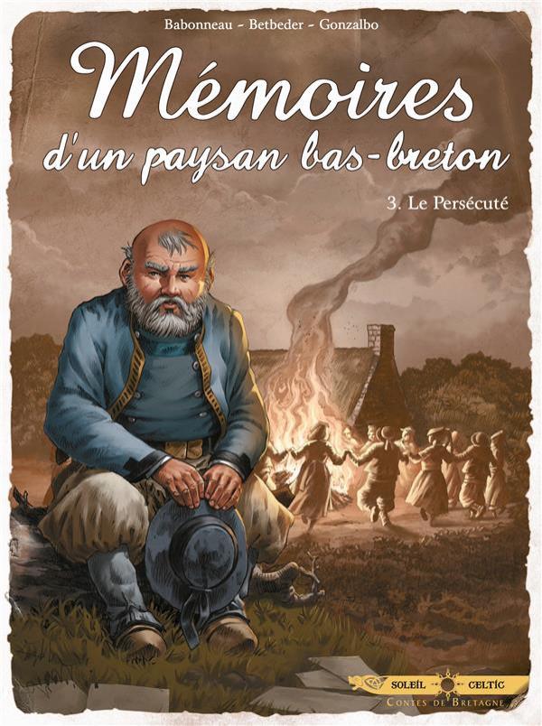 Couverture de Mémoires d'un paysan bas-breton -3- Le persécuté