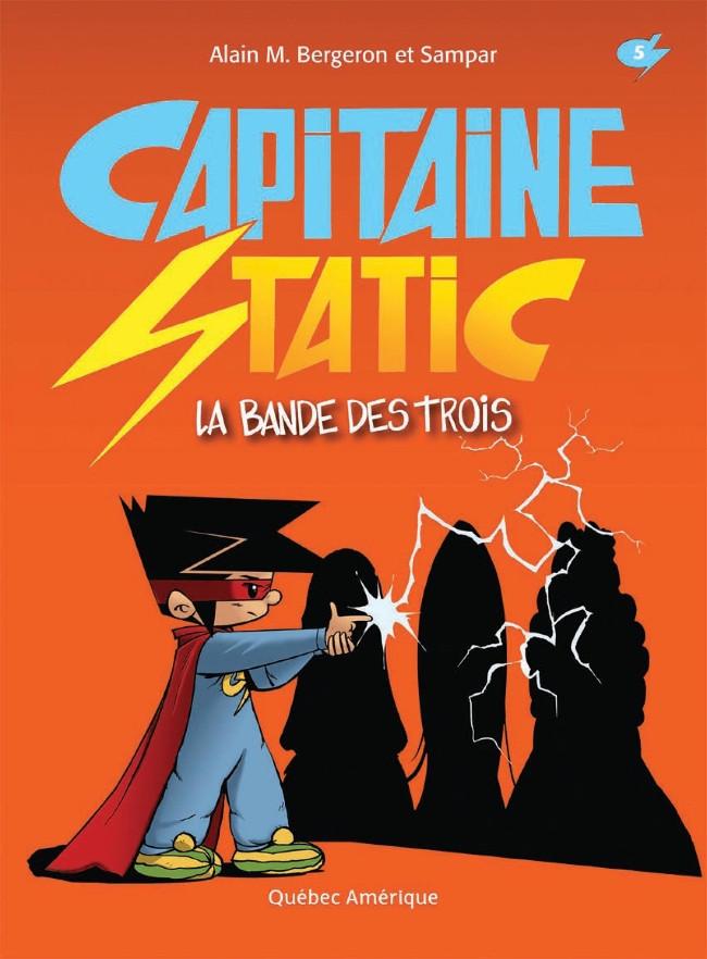 Couverture de Capitaine Static -5- La Bande des trois
