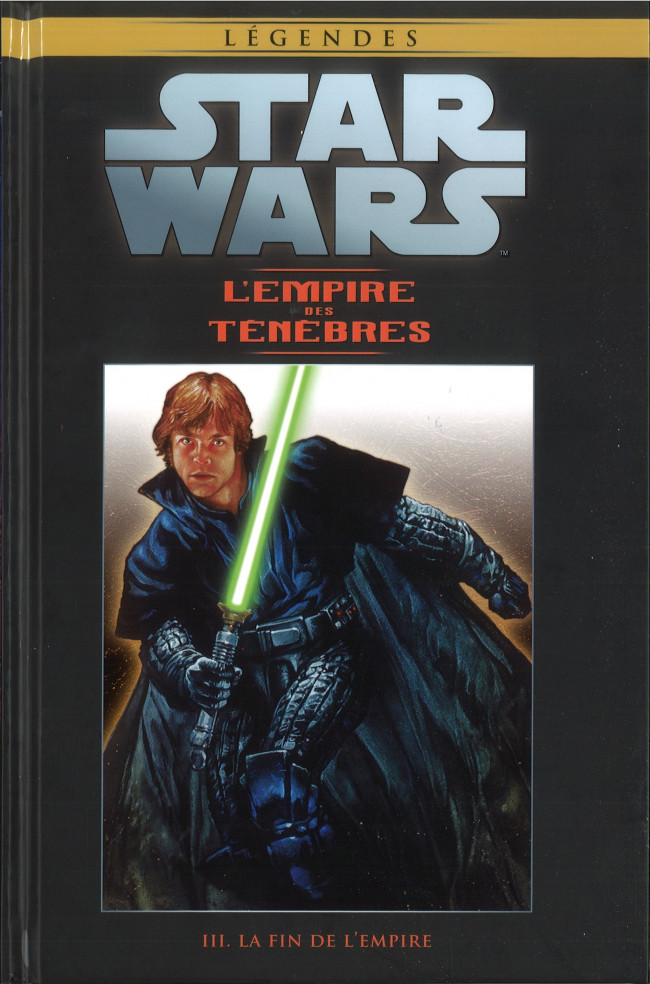 Couverture de Star Wars - Légendes - La Collection (Hachette) -8775- L'Empire des Ténèbres - III. La Fin de l'Empire
