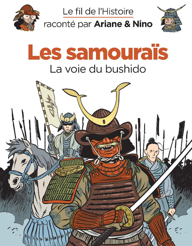 Couverture de Le fil de l'Histoire (raconté par Ariane & Nino) - Les samouraïs (La voie du bushido)