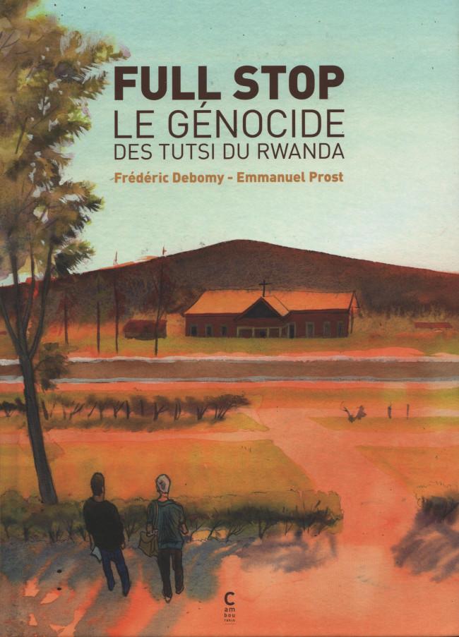 Couverture de Full Stop - Le génocides des tutsi du Rwanda